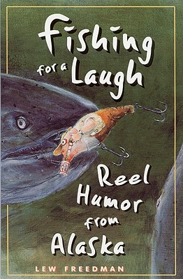 Fishing for a Laugh - Freedman, Lew, and Brown, Tricia (Editor)