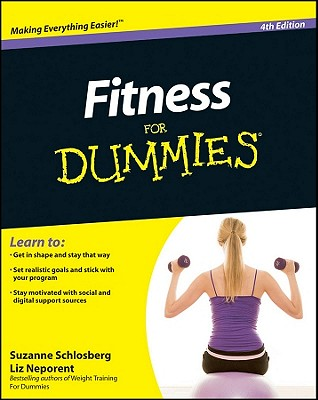 Fitness for Dummies - Schlosberg, Suzanne, and Neporent, Liz
