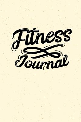 Fitness Journal: For Women, Unguided Workout Journal and Diet Tracker (Gym Training Log Book)(V33) - Dartan Creations
