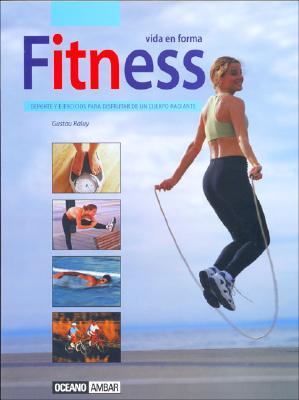 Fitness. Vida En Forma - Raluy, Gustav