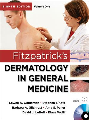 Fitzpatrick's Dermatology in General Medicine, Eighth Edition, 2 Volume Set - Goldsmith, Lowell A, Dr., MD