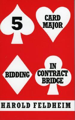 Five Card Major Bidding in Contract - Feldheim, Harold