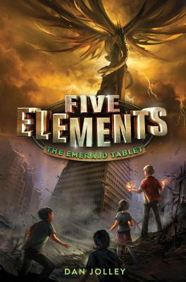 Five Elements #1: The Emerald Tablet - Jolley, Dan