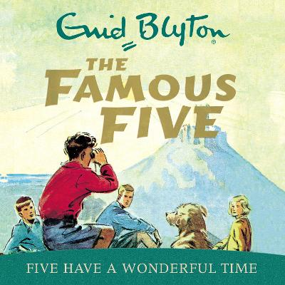 Five Have a Wonderful Time - Blyton, Enid