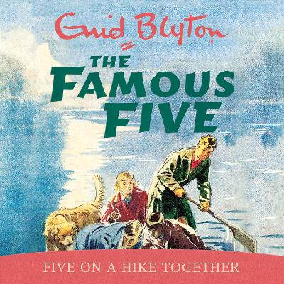 Five on a Hike Together - Blyton, Enid