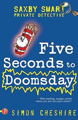 Five Seconds to Doomsday and Other Case Files - Cheshire, Simon