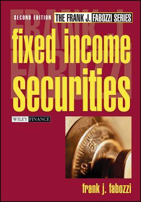 Fixed Income Securities - Fabozzi, Frank J