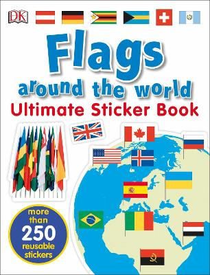 Flags Around the World Ultimate Sticker Book - DK