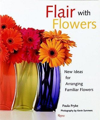 Flair with Flowers - Pryke, Paula