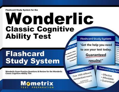 Flashcard Study System for the Wonderlic Classic Cognitive Ability Test: Wonderlic Exam Practice Questions & Review for the Wonderlic Classic Cognitive Ability Test (Cards) - Wonderlic Exam Secrets Test Prep Team