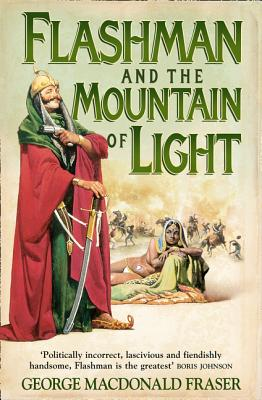 Flashman and the Mountain of Light - Fraser, George MacDonald