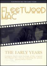 Fleetwood Mac: The Early Years