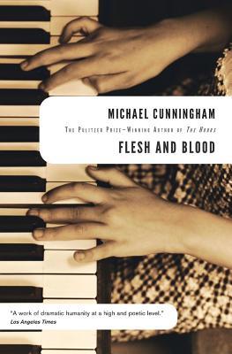 Flesh and Blood - Cunningham, Michael