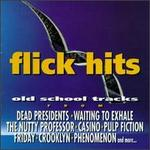 Flick Hits: Old School Tracks