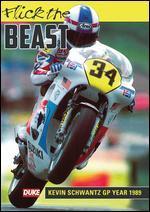 Flick the Beast: Kevin Schwantz - GP Year 1989