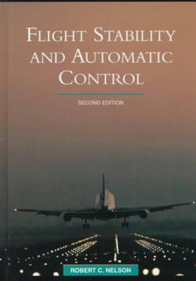 Flight Stability and Automatic Control - Nelson, Robert C