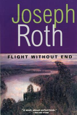Flight Without End - Roth, Joseph