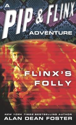 Flinx's Folly - Foster, Alan Dean