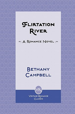 Flirtation River - Campbell, Bethany