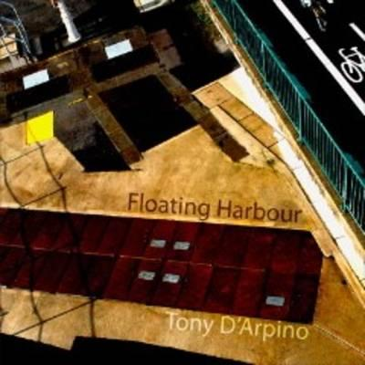 Floating Harbour - D'Arpino, Tony