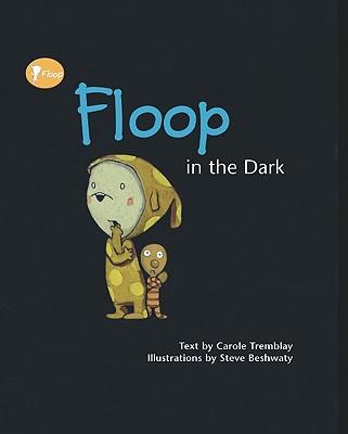 Floop in the Dark - Tremblay, Carole