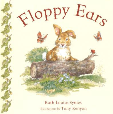 Floppy Ears - Symes, Ruth Louise
