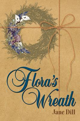 Flora's Wreath - Dill, Jane E