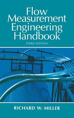 Flow Measurement Engineering Handbook - Miller, Richard W