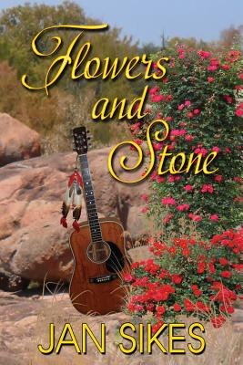 Flowers and Stone - Sikes, Jan