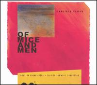 Floyd: Of Mice and Men - Anthony Dean Griffey (tenor); Elizabeth Futral (soprano); Gordon Hawkins (baritone); James Maddalena (baritone);...