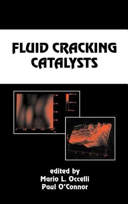 Fluid Cracking Catalysts - Occelli, Mario L (Editor)