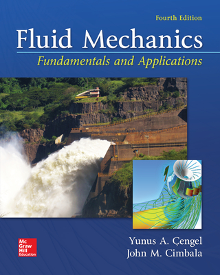 Fluid Mechanics: Fundamentals and Applications - Cengel, Yunus A., and Cimbala, John M.