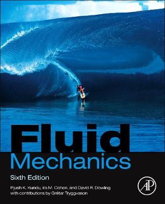 Fluid Mechanics - Kundu, Pijush K, and Cohen, Ira M, and Dowling, David R