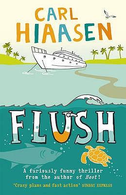 Flush - Hiaasen, Carl