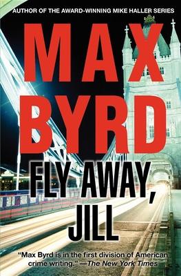 Fly Away, Jill - Byrd, Max