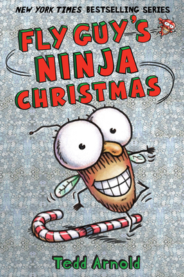 Fly Guy's Ninja Christmas - Arnold, Tedd