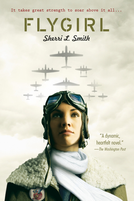 Flygirl - Smith, Sherri L