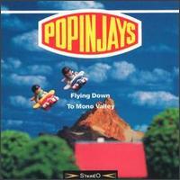 Flying Down to Mono Valley - Popinjays