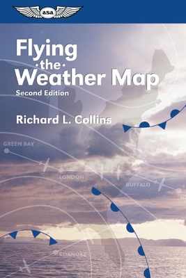 Flying the Weather Map - Collins, Richard L