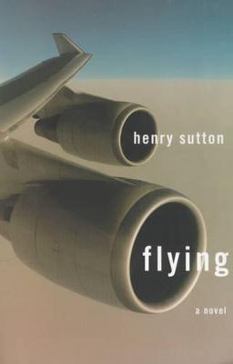 Flying - Sutton, Henry