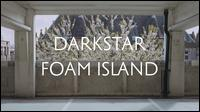 Foam Island - Darkstar
