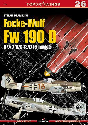 Focke-Wulf FW 190 D: D-9/D-11/D-13/D-15 Models - DramiDski, Stefan