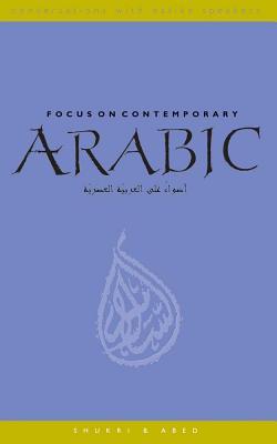 Focus on Contemporary Arabic - Abed, Shukri B