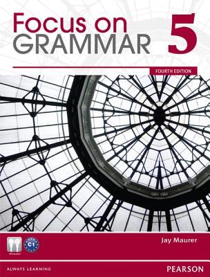 Focus on Grammar 5 - Maurer, Jay