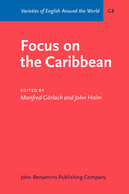 Focus on the Caribbean - Gorlach, Manfred (Editor), and Holm, John A (Editor)