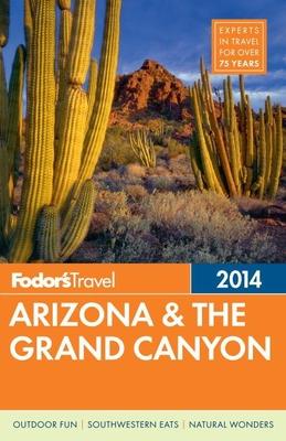 Fodor's Arizona & the Grand Canyon - Fodor's