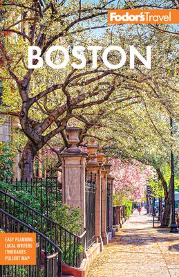 Fodor's Boston - Fodor's Travel Guides