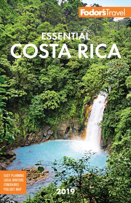 Fodor's Essential Costa Rica 2019 - Fodor's Travel Guides