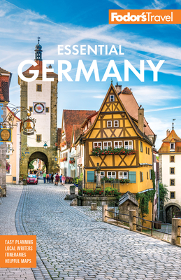 Fodor's Essential Germany - Fodor's Travel Guides