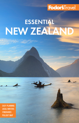 Fodor's Essential New Zealand - Fodor's Travel Guides